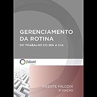 Gerenciamento da rotina do trabalho do dia-a-dia (Portuguese Edition)