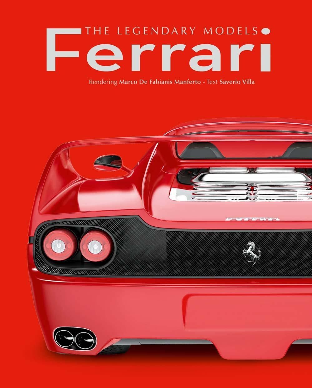 Ferrari The Legendary Models Amazon De Villa Saverio Fremdsprachige Bücher