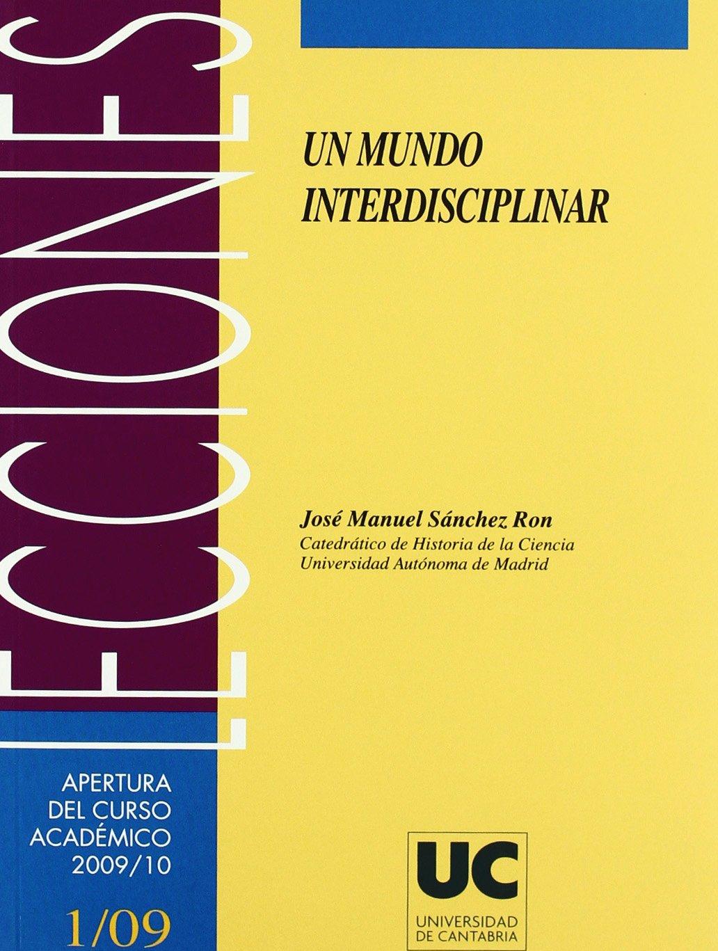 Un mundo interdisciplinar (Florilogio): Amazon.es: Sánchez ...
