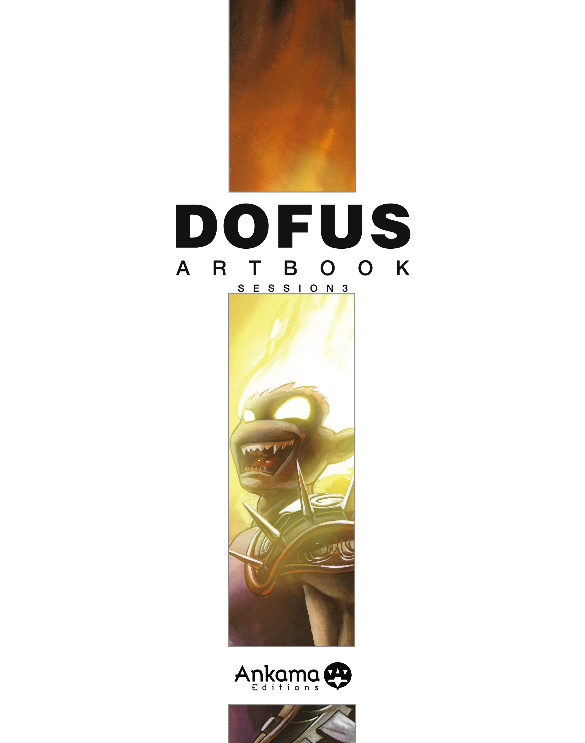 Dofus - Artbook Vol.3 Album – 6 septembre 2007 TOT Ankama 291673922X Manga
