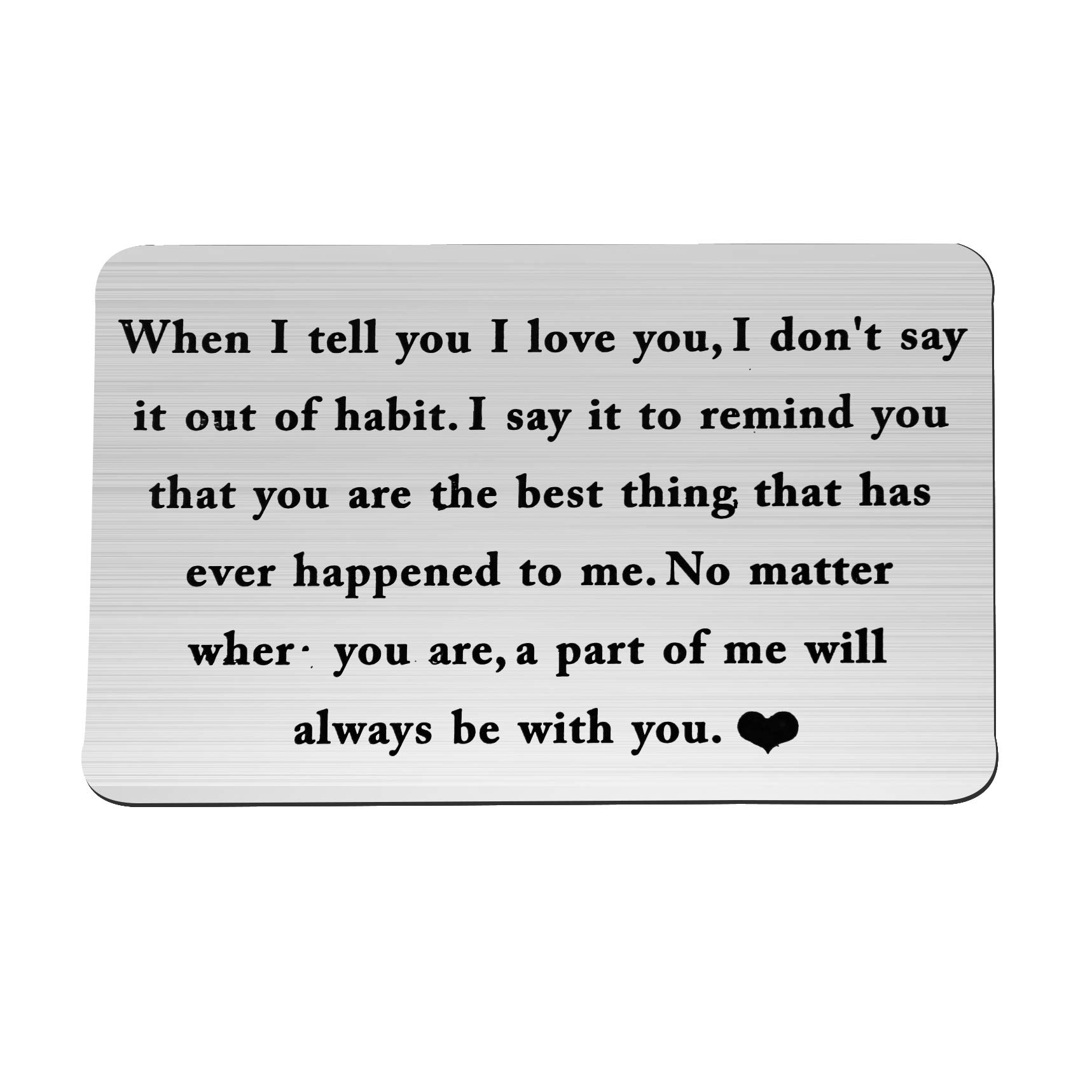 ENSIANTH Wallet Card Insert When I Tell You I Love You Wallet Card Groom's Gift for Him (Be with You)