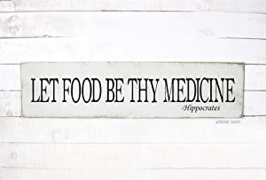 DASON Let Food Be Thy Medicine Sign Let Food Be Thy Medicine Wood Sign Hippocrates Sign Hippocrates Quote Holistic Sign Nutrition Sign