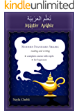 Master Arabic Modern Standard Arabic Reading and Writing: complete course with mp3's - for beginners (English Edition)