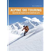 Alpine Ski Touring: Selected Ski Tours in the