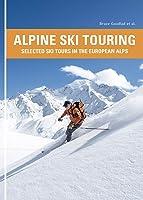 Alpine Ski Touring: Selected Ski Tours In The