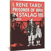I, Rene Tardi, Prisoner Of War In Stalag Iib: 1
