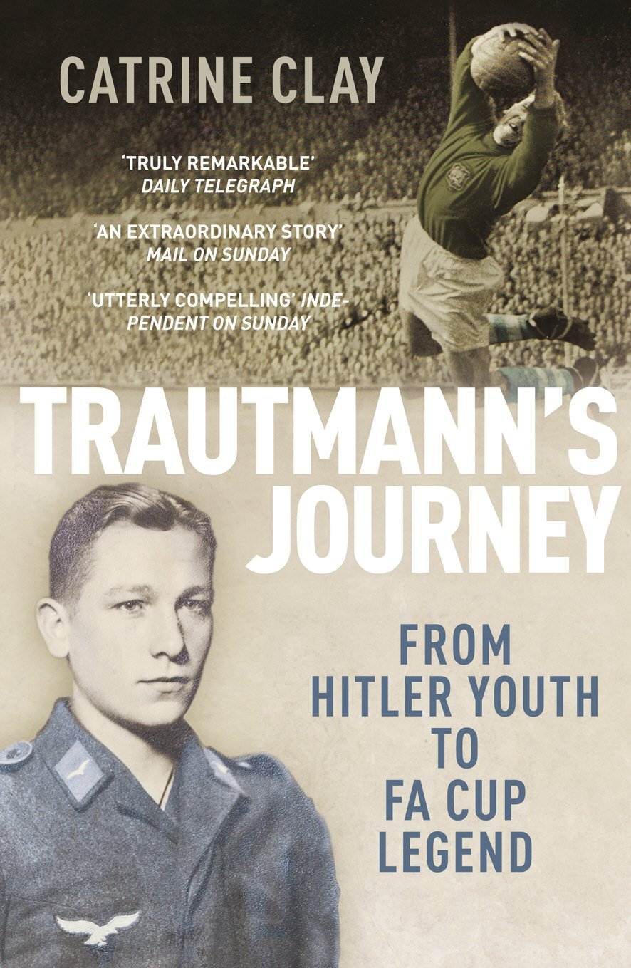 Trautmann's Journey  From Hitler Youth To FA Cup Legend