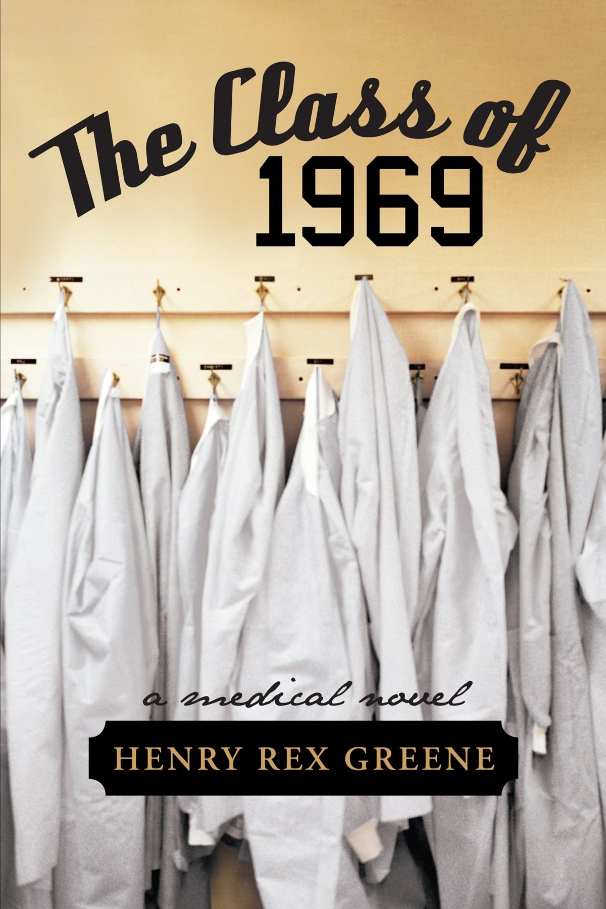 Download The Class Of 1969: A Medical Novel pdf