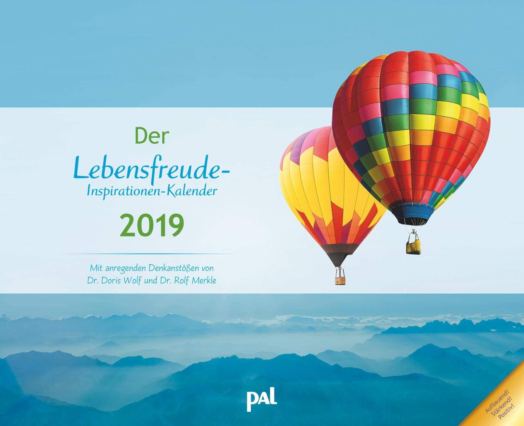 Der Lebensfreude-Inspirationen-Kalender 2019: Wandkalender zum Aufhängen, wunderschöne Landschaftsmotive mit motivierenden und positiven Gedanken, 56,0 x 45,5 cm