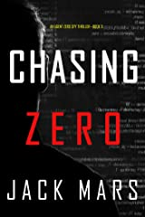 Chasing Zero (An Agent Zero Spy Thriller—Book #9) Kindle Edition