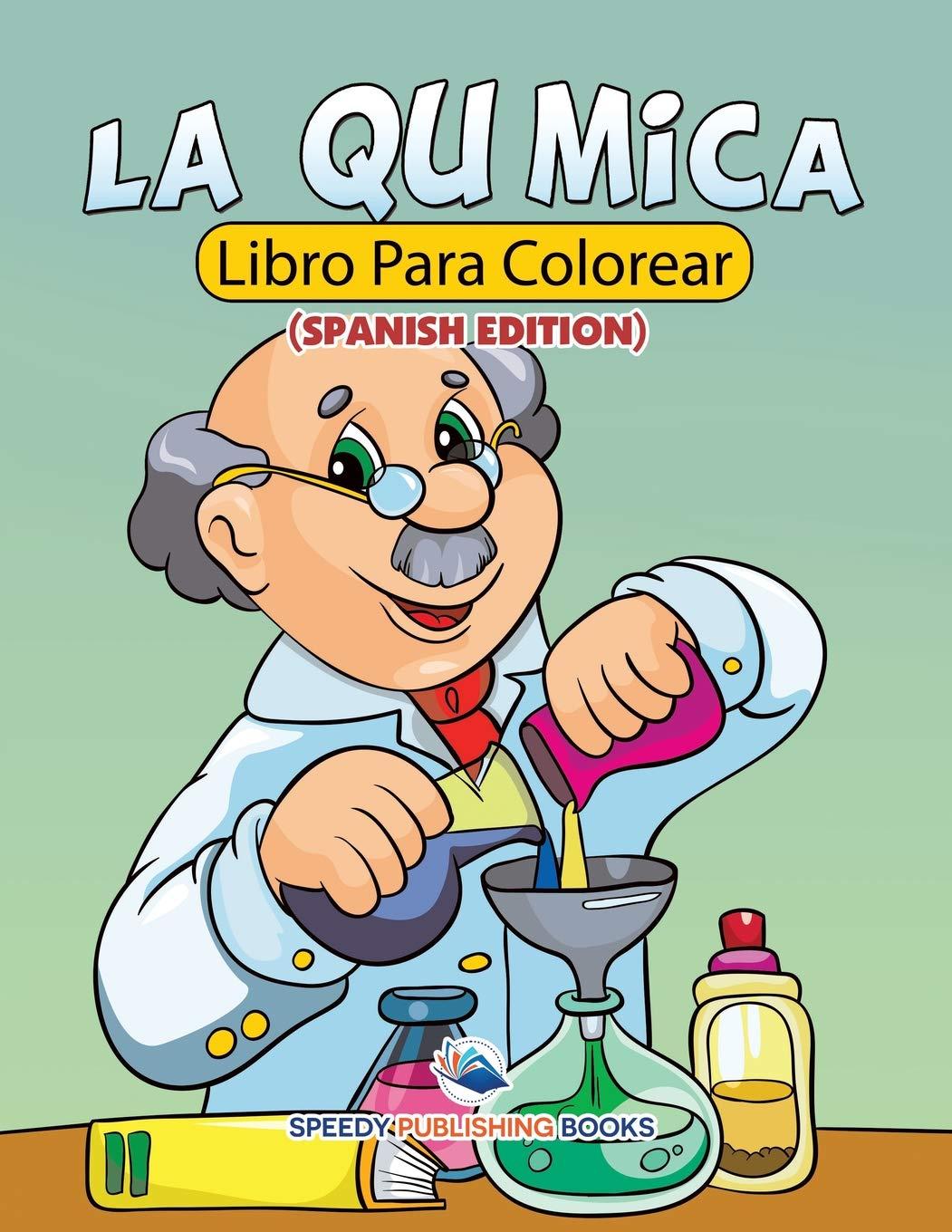 La Química Libro Para Colorear Speedy Publishing Llc 9781682125670