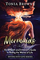 Mermaids: An Empath and Introvert's Guide to Riding the Waves of Life Paperback