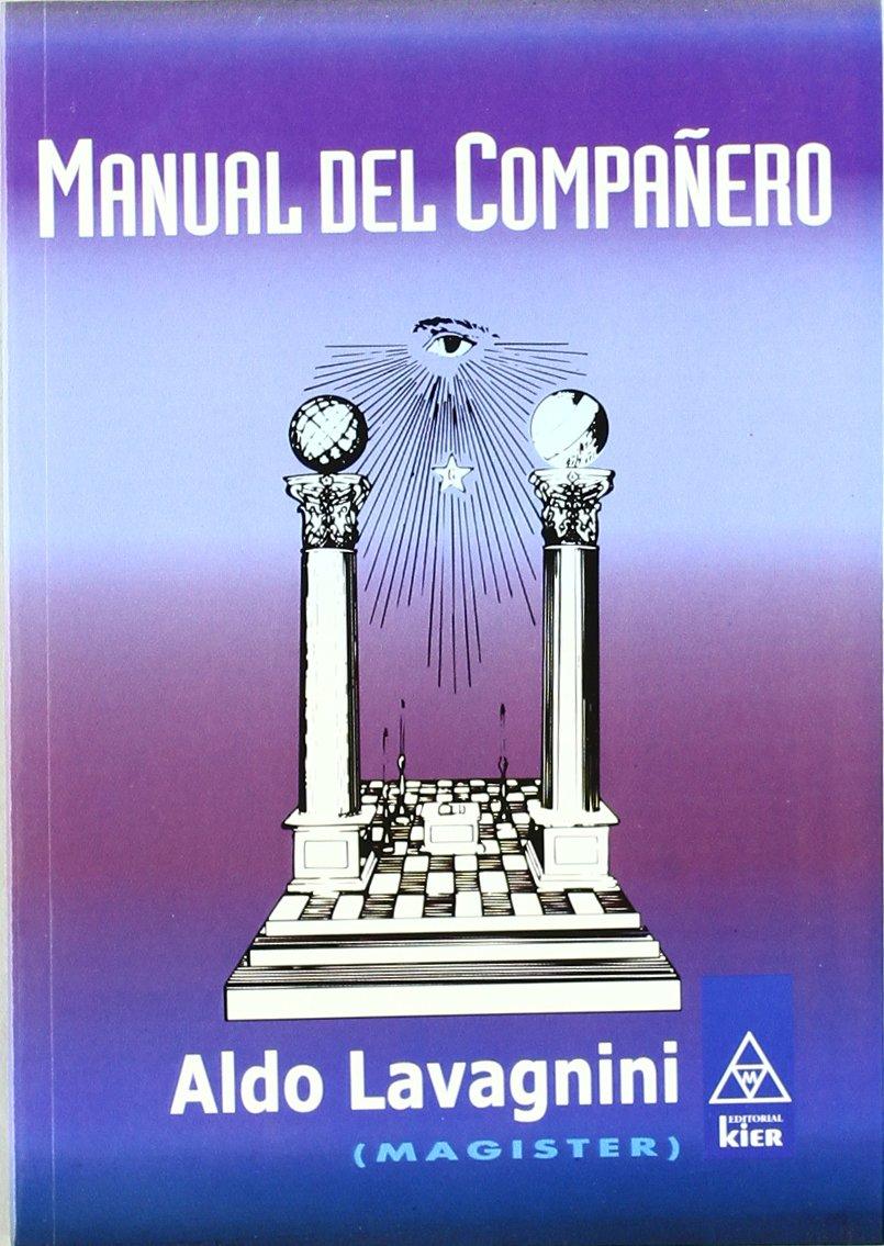 Manual del companero/ Partner Manual (Masoneria) (Spanish Edition)
