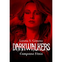 DarkWalkers: Campana Fénix (Spanish Edition) Feb 14, 2017