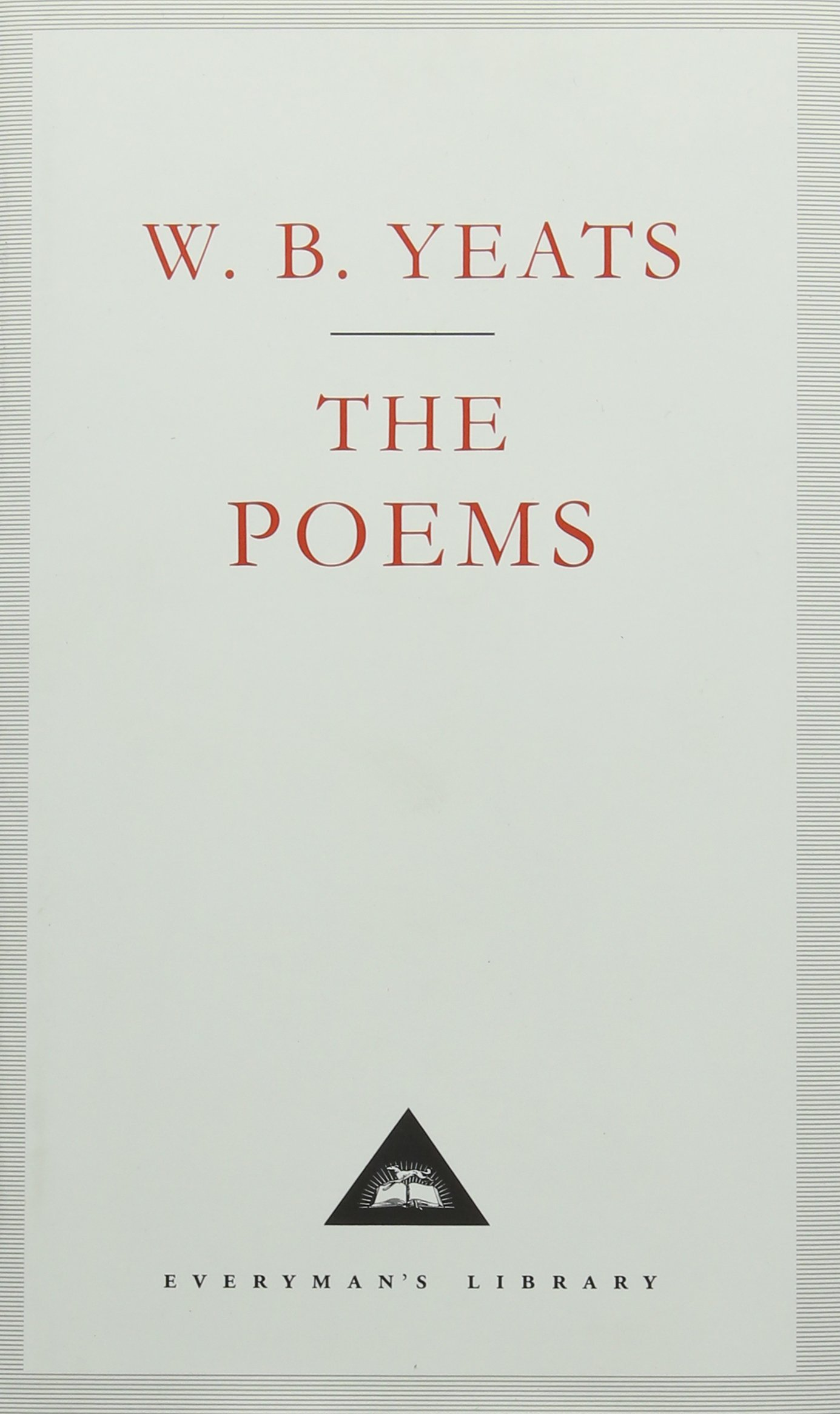 W B Yeats: The Poems