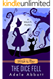 Witch is How The Dice Fell (A Witch P.I. Mystery Book 30)