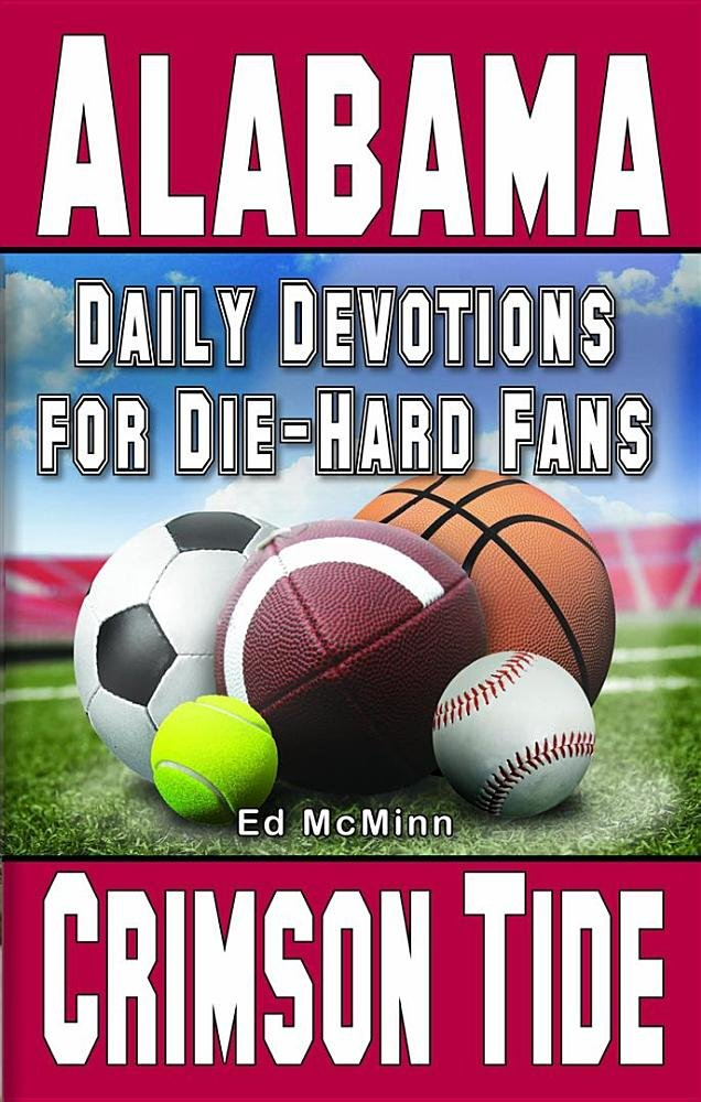 Daily Devotions for Die-Hard Fans Alabama Crimson Tide PDF