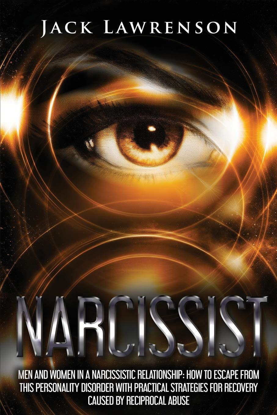 Narcissist: Men and Women In a Narcissistic Relationship