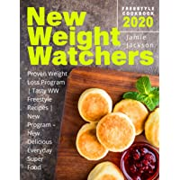 New Weight Watchers Freestyle Cookbook 2020: Proven Weight Loss Program | Tasty WW Freestyle Recipes | New Program – New Delicious Everyday Super Food
