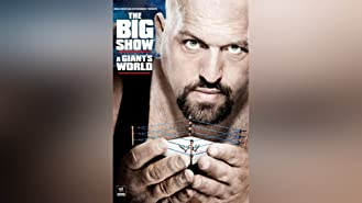 WWE: The Big Show A Giant's World