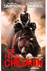 The Feral Children: Animals Kindle Edition