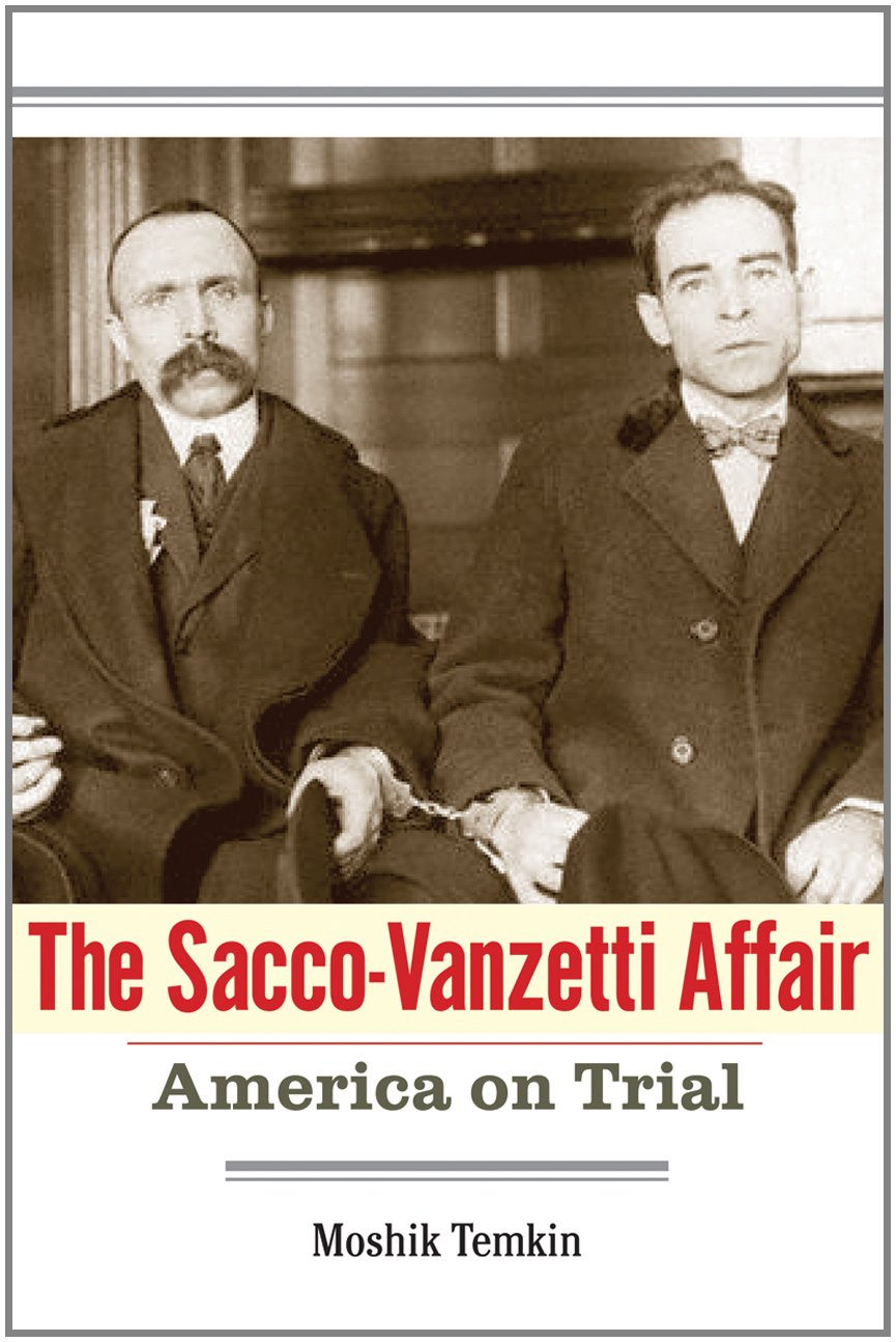 The Sacco-Vanzetti Affair: America on Trial ebook