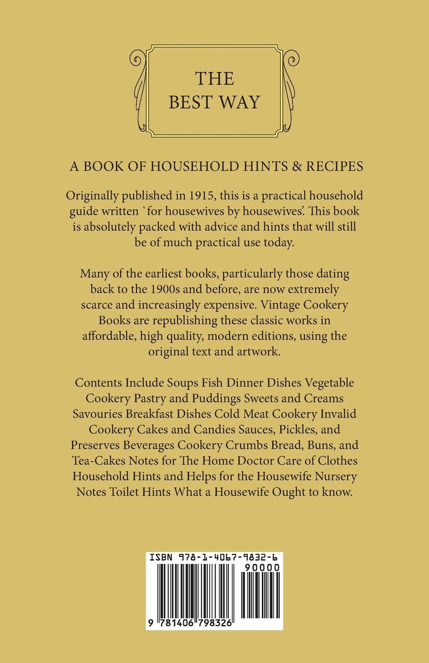 The Best Way A Book Of Household Hints Recipes Various