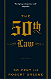 The 50th Law (The Robert Greene Collection Book 1)