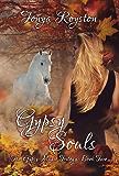 Gypsy Souls (The Gypsy Magic Trilogy Book 2)