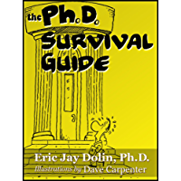 The Ph.D. Survival Guide (English Edition)