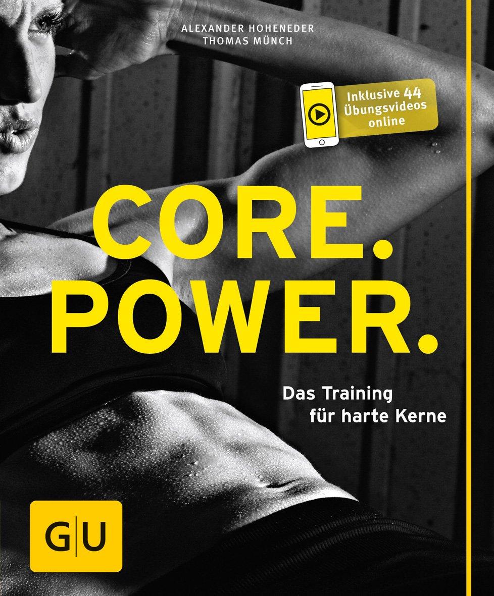 Core Power: Das Training für harte Kerne GU Ratgeber Fitness: Amazon ...