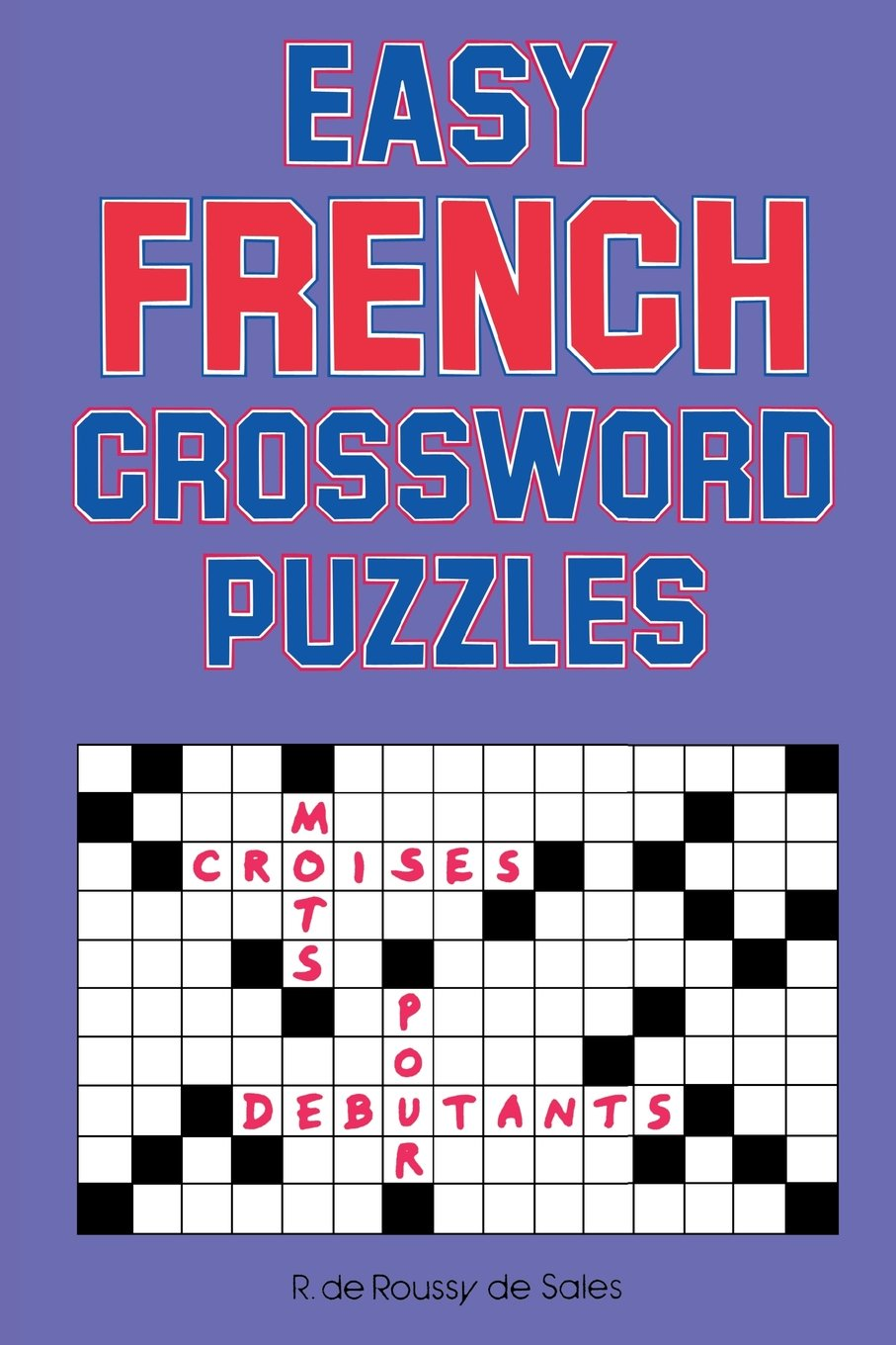 Game with shapes of different colors crossword - Easy French Crossword Puzzles Language French Amazon Co Uk R Sales 9780844213309 Books