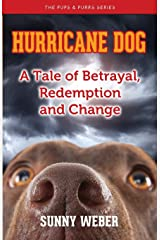 Hurricane Dog: A Tale of Betrayal, Redemption and Change Paperback