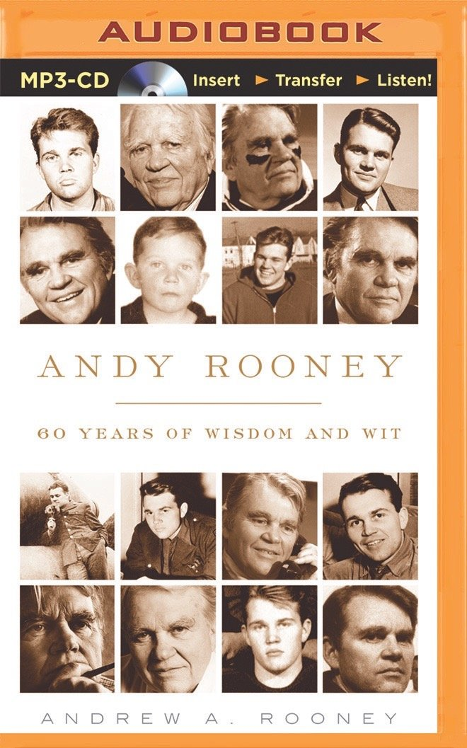 Andy Rooney 60 Years Of Wisdom And Wit Andrew A Rooney J Paul