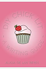 DIY Chick Lit: A Writing Guide (DIY Writing Series Book 1) Kindle Edition