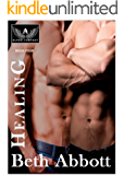 Healing: An Alpha Company Military Romance (The Alpha Company Women Series Book 4)