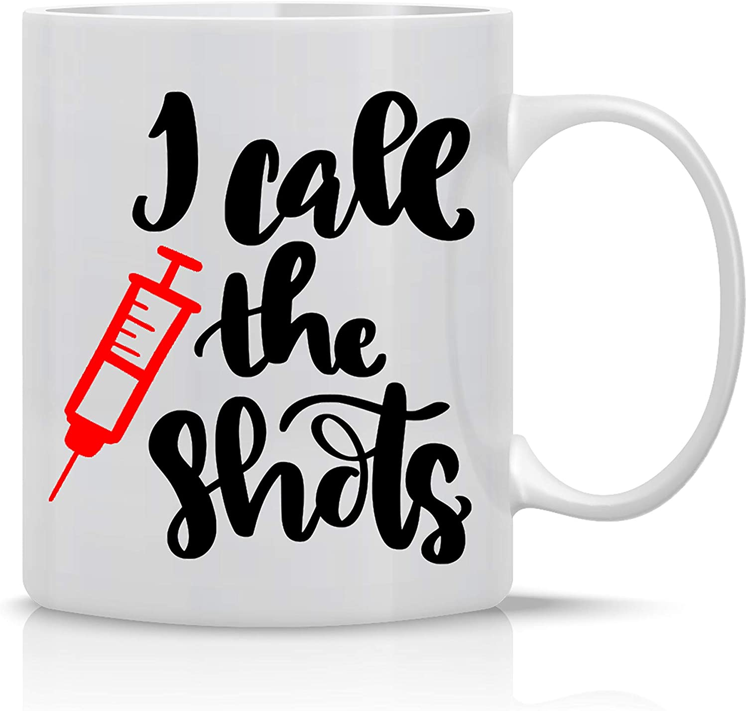 """Image of a white mug with the print """"I call the shots"""" and a drawing of a syringe beside it."""