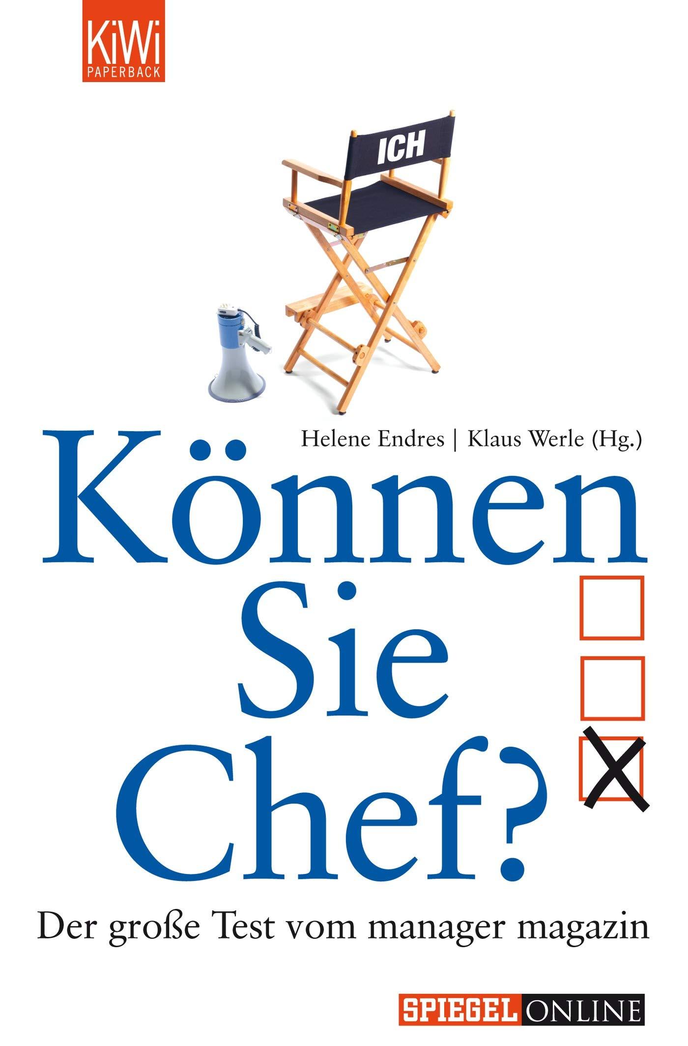 Können Sie Chef Der Große Test Vom Manager Magazin Endres Helene Werle Klaus Endres Helene Werle Klaus Bücher