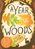A Year in the Woods: The Diary of a Forest Ranger