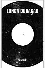 Longa Duração (Portuguese Edition) Kindle Edition