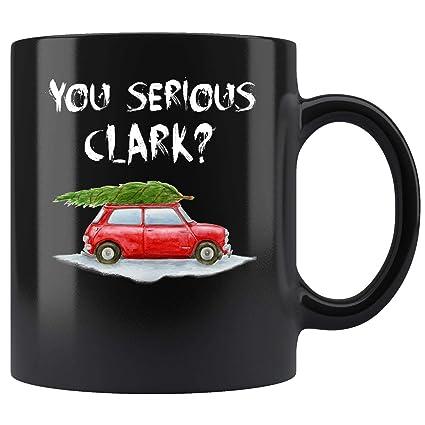 Amazoncom You Serious Clark Griswald Christmas Vacation Party Mug