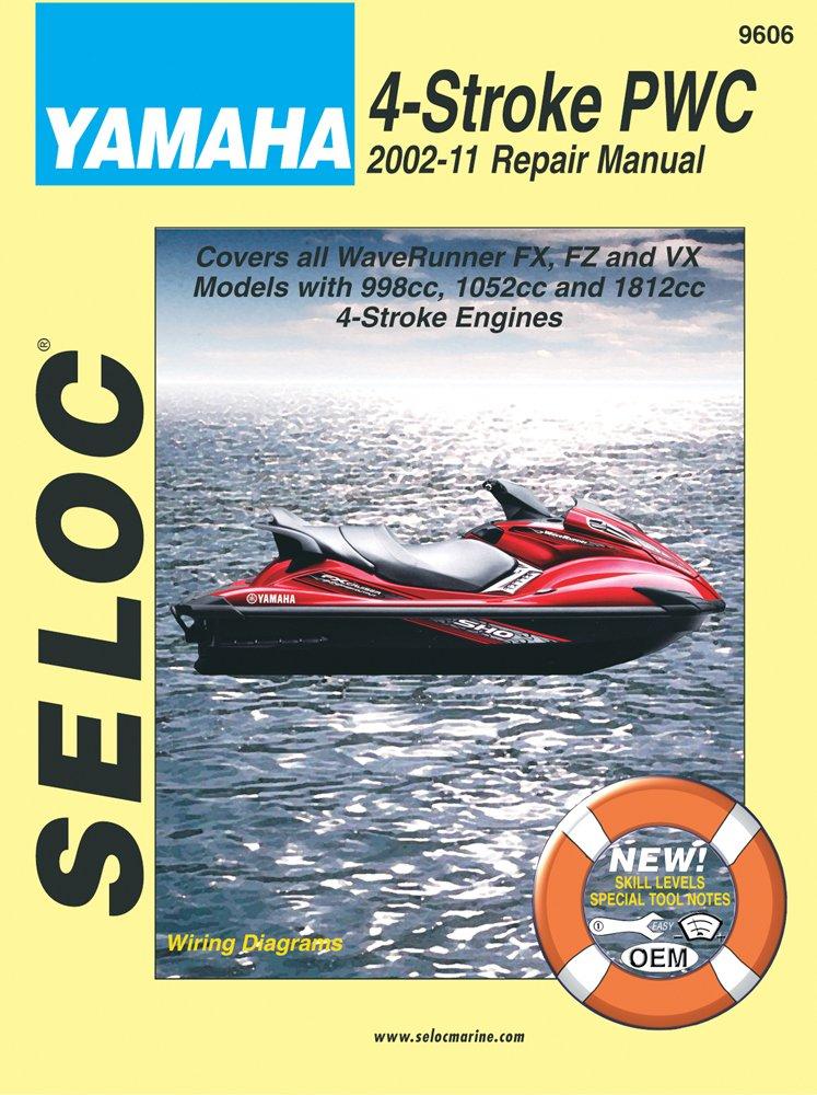 Yamaha Personal Watercraft: 2002-11 Repair Manual All 4-Stroke Models