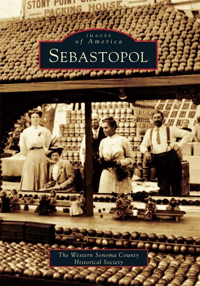 Download Sebastopol   (CA)  (Images of America) ebook