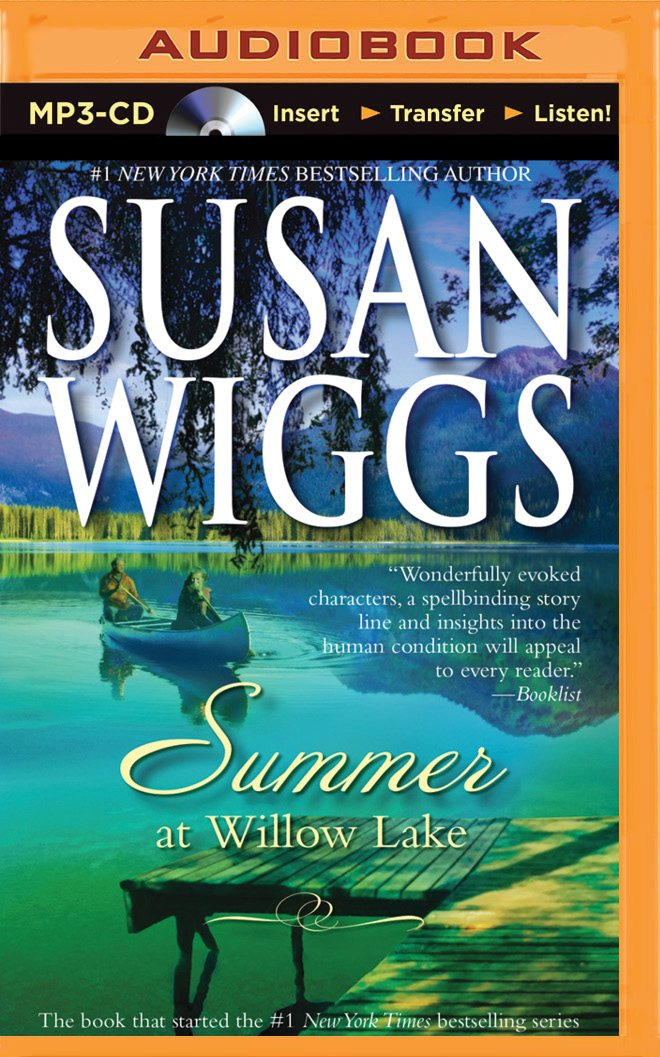 Read Online Summer at Willow Lake (The Lakeshore Chronicles Series) pdf epub