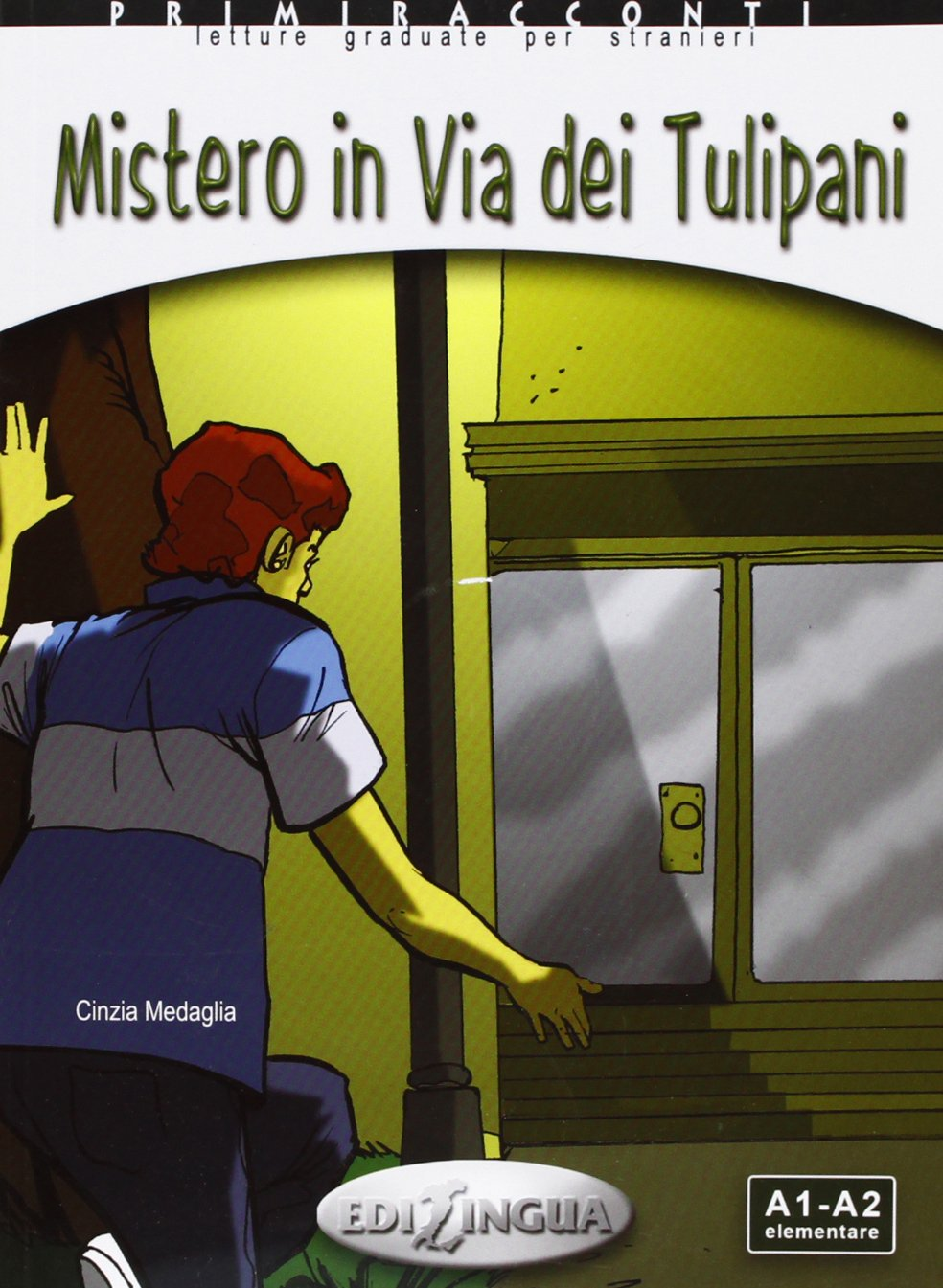 Primiracconti: Mistero in Via Dei Tulipani + CD-Audio (Italian Edition) pdf