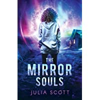 The Mirror Souls (The Mirror Souls Trilogy)