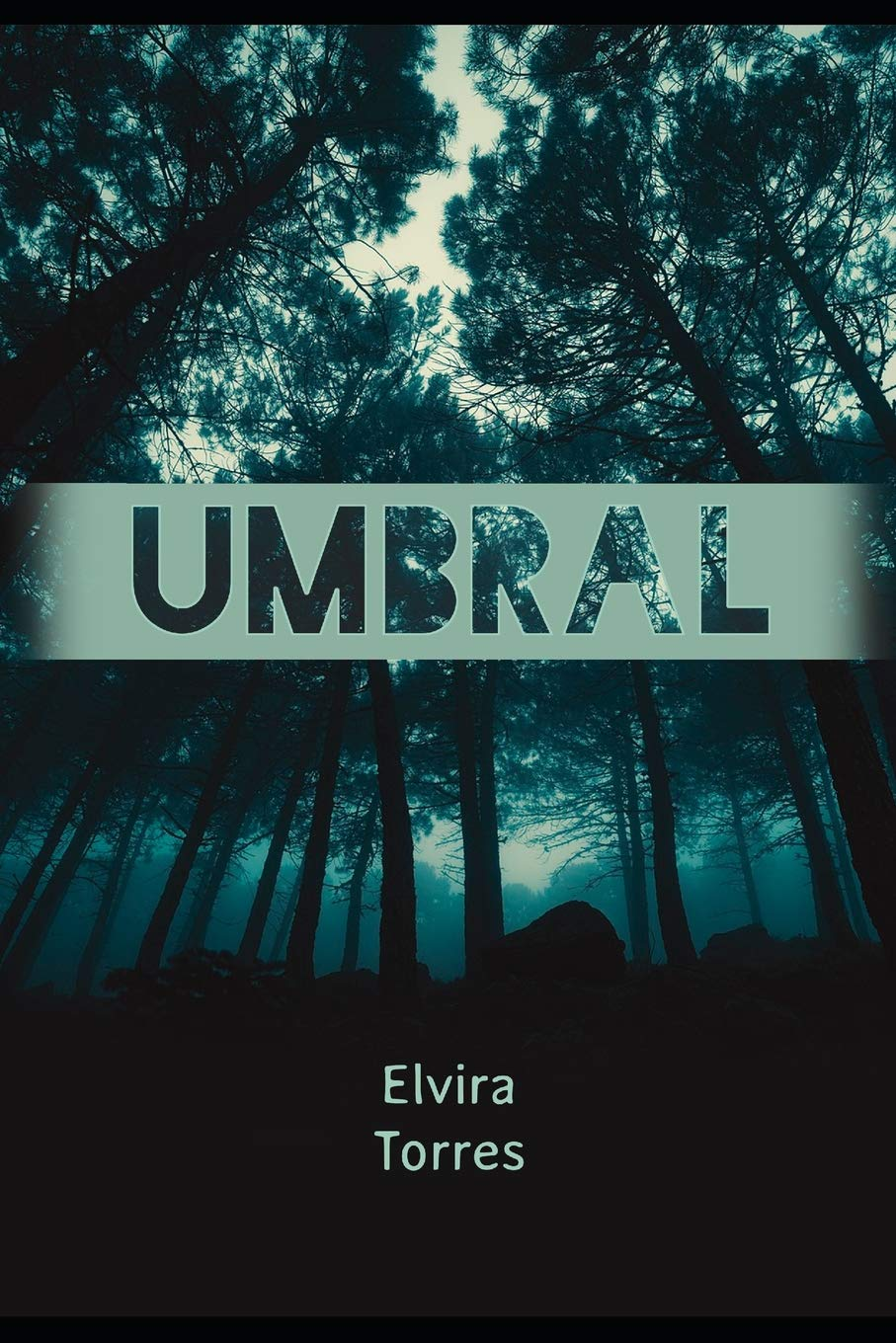 Umbral (Spanish Edition): Elvira Torres: 9781728822617: Amazon.com: Books