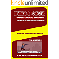 BUSINESS & COMPUTER-HOW TO BROADEN YOUR VISION? VOLUME-II