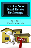 Start a New Real Estate Brokerage, Economically!