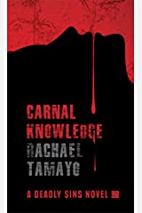Carnal Knowledge: A Gripping Serial Killer Thriller (A Deadly Sins Novel Book 2) Kindle Edition